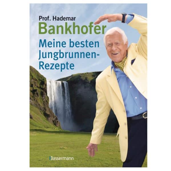 Buchtitel Meine besten Jungbrunnen Rezepte Bankhofer